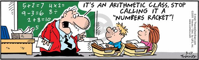 "Its an arithmetic class.  Stop calling it a ""numbers racket""!"
