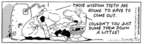 Comic Strip Bob Thaves Tom Thaves  Frank and Ernest 1997-06-17 wisdom tooth