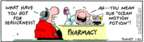 Comic Strip Bob Thaves Tom Thaves  Frank and Ernest 2007-01-25 pharmacy