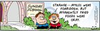 Comic Strip Bob Thaves Tom Thaves  Frank and Ernest 2006-04-19 school nutrition