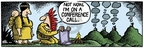 Comic Strip Mike Peters  Mother Goose and Grimm 2007-04-23 telephone conversation