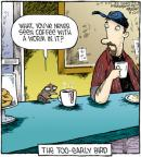 Comic Strip Dave Coverly  Speed Bump 2011-11-07 early bird