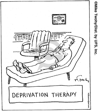 Deprivation therapy.  (Man lies on couch in therapists office.  Therapist is absent from office.)