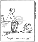 Comic Strip Mike Twohy  That's Life 2007-06-23 loyalty
