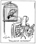 Comic Strip Mike Twohy  That's Life 2008-01-05 parrot